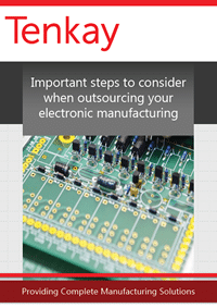 Important steps to consider when Outsourcing your Electronic Manufacturing